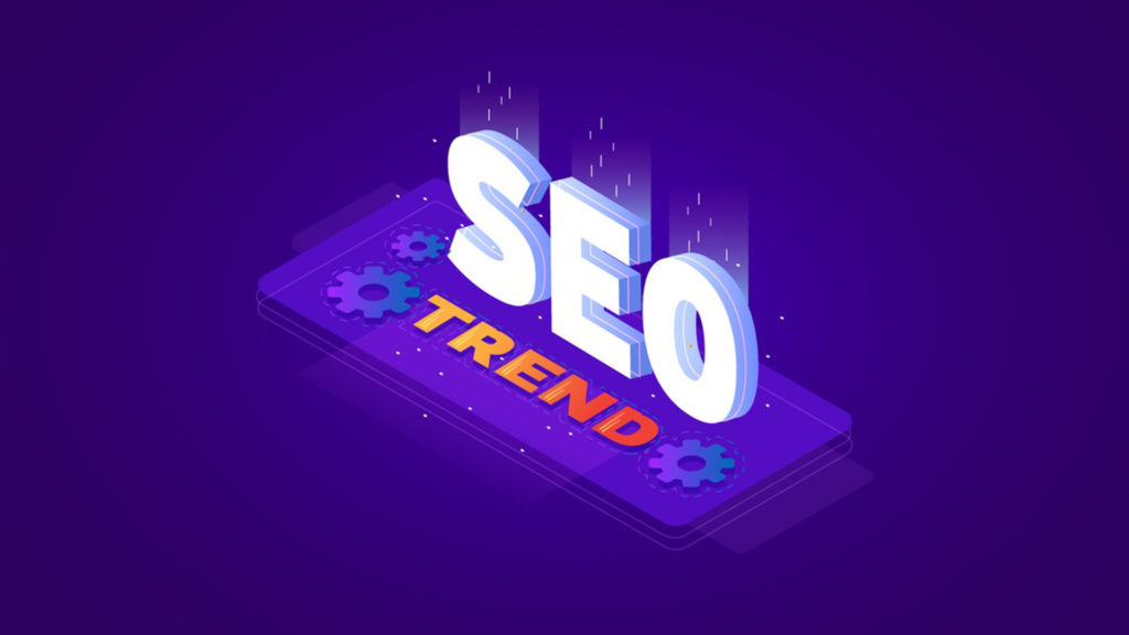 5 LATEST SEO TRENDS FOR 2018-2019