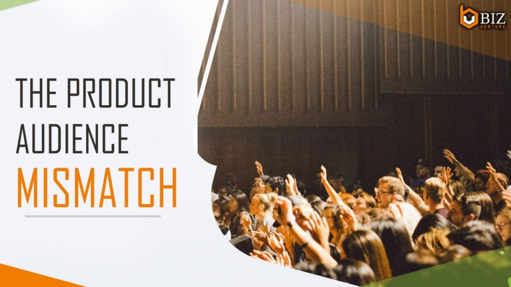 Product Audience Mismatch