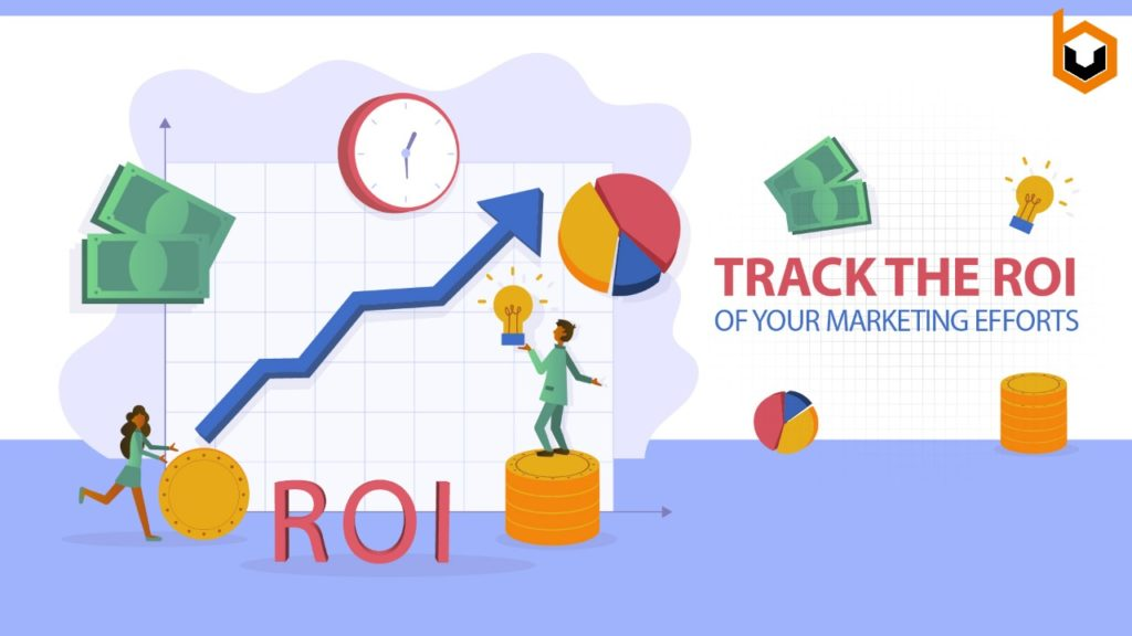 Track the ROI of Your Marketing Efforts